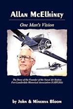 Allan McElhiney: One Man's Vision