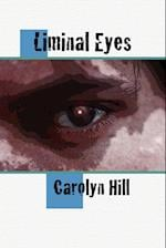 Liminal Eyes af Carolyn Hill
