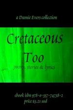 Cretaceous Too