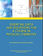 Essential Data and Equations for a Course in Physical Chemistry