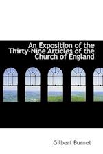 An Exposition of the Thirty-Nine Articles of the Church of England af Gilbert Burnet