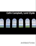 Colin Campbell, Lord Clyde af Archibald Forbes