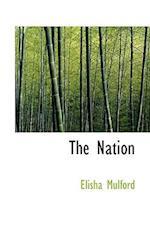 The Nation af Elisha Mulford