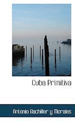 Cuba Primitiva