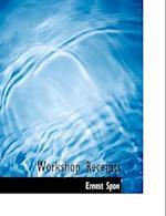 Workshop Receipts af Ernest Spon