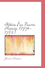 Histoire D'Un Pauvre Musicien (1770-1793) af Xavier Marmier