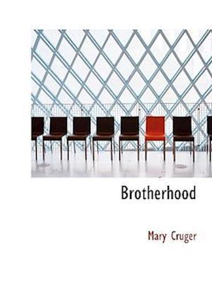 Brotherhood (Large Print Edition)