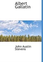 Albert Gallatin af John Austin Stevens