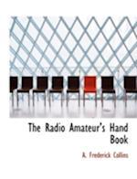The Radio Amateur's Hand Book
