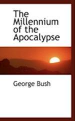 The Millennium of the Apocalypse