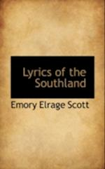 Lyrics of the Southland af Emory Elrage Scott