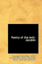 Poetry of the Anti-Jacobin af George Canning