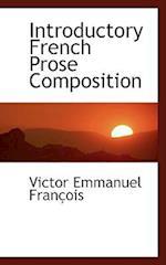 Introductory French Prose Composition af Victor Emmanuel Francois