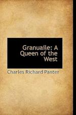 Granuaile: A Queen of the West af Charles Richard Panter