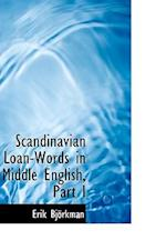 Scandinavian Loan-Words in Middle English, Part I