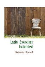 Latin Exercises Extended af Nathaniel Howard