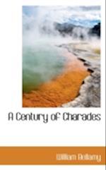 A Century of Charades af William Bellamy