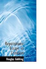 Reputations: Essays in Criticism