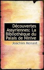 Decouvertes Assyriennes af Joachim Menant