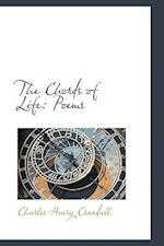 The Chords of Life: Poems af Charles Henry Crandall