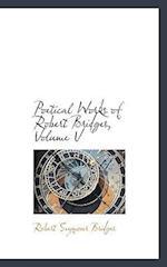 Poetical Works of Robert Bridges, Volume V af Robert Seymour Bridges
