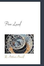 Free Land af R. Arthur Arnold