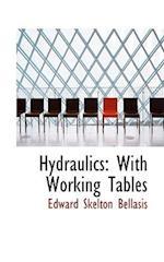 Hydraulics af Edward Skelton Bellasis