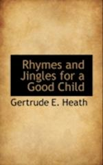 Rhymes and Jingles for a Good Child