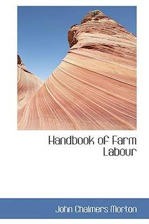 Handbook of Farm Labour