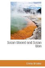 Susan Wooed and Susan Won af Emma Brooke