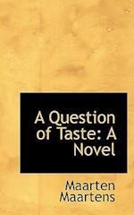 A Question of Taste: A Novel