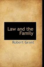 Law and the Family af Robert Grant