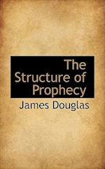 The Structure of Prophecy