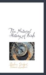 The Natural History of Birds af Frederic Shoberl