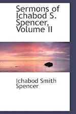 Sermons of Ichabod S. Spencer, Volume II af Ichabod Smith Spencer