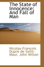 The State of Innocence: And Fall of Man af Nicolas-Francois Dupre De Saint-Maur