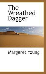 The Wreathed Dagger af Margaret Young