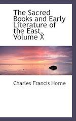 The Sacred Books and Early Literature of the East, Volume X af Charles Francis Horne