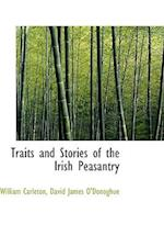 Traits and Stories of the Irish Peasantry af William Carleton