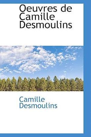 Oeuvres de Camille Desmoulins