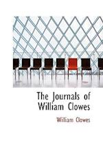 The Journals of William Clowes af William Clowes