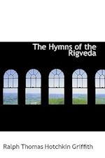 The Hymns of the Rigveda af Ralph Thomas Hotchkin Griffith