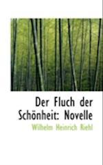 Der Fluch Der Schonheit af Wilhelm Heinrich Riehl