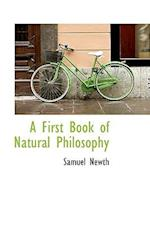A First Book of Natural Philosophy af Samuel Newth