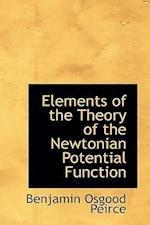 Elements of the Theory of the Newtonian Potential Function af Benjamin Osgood Peirce