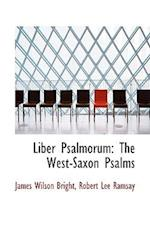 Liber Psalmorum af James Wilson Bright