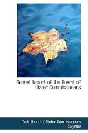 Annual Report of the Board of Water Commissioners