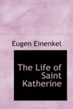 The Life of Saint Katherine af Eugen Einenkel