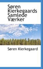 Søren Kierkegaards Samlede Værker