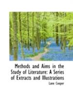 Methods and Aims in the Study of Literature af Lane Cooper